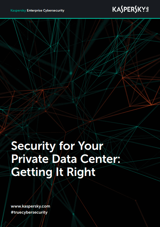 Security for Your Private Data Center: Getting It Right